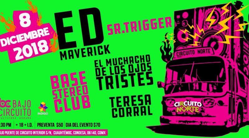 Circuito Norte presenta: Ed Maverick y Sr. Trigger